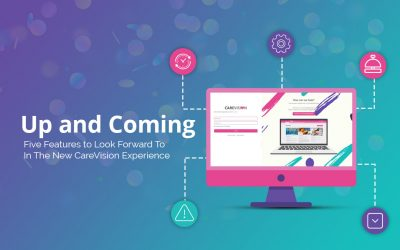 5 Features to Look Forward To In The New CareVision Experience
