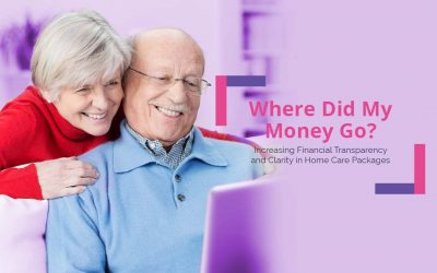 Where Did My Money Go? Increasing Financial Transparency and Clarity in Home Care Packages